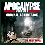 Apocalypse World War II - Original Soundtrack