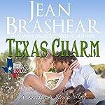 Texas Charm: Texas Heroes, Book 23   Jean Brashear