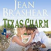 Texas Charm: Texas Heroes, Book 23 | Jean Brashear