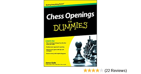 Chess Openings For Dummies Kindle Edition By James Eade Humor