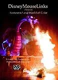Disneymouselinks Presents - Fantasmic! And World of Color
