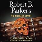 Robert B. Parker's The Hangman's Sonnet | Livre audio Auteur(s) : Reed Farrel Coleman Narrateur(s) : James Naughton