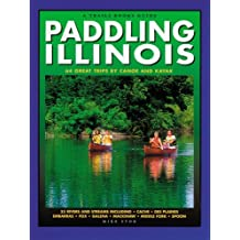 Paddling Illinois (Trails Books Guide) by Mike Svob (2007-07-15)