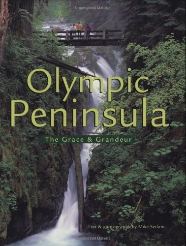 The Olympic Peninsula: The Grace and ()
