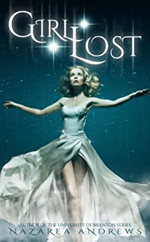 Girl Lost (Beyond Neverland Series Book 1) by [Andrews, Nazarea]
