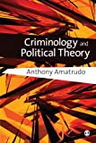 Criminology and Political Theory 1st Edition