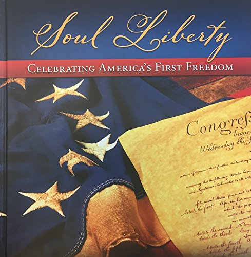 Soul Liberty  Celebrating Americas First Freedom