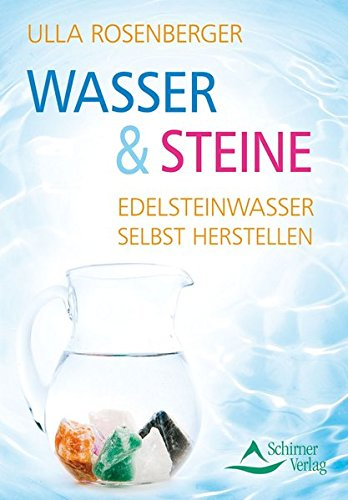 Wasser And Steine  Edelsteinwasser Selbst Herstellen