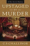 Upstaged by Murder (A Rex Graves Mystery)