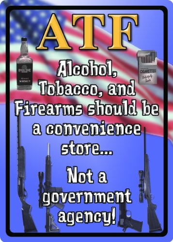 River's Edge Alcohol, Tobacco, and Firearms Should be a Convenience Store Embossed Tin Sign, X-Large/12x17-Inch