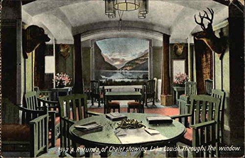 A Rotunda of Chalet showing Lake Louise Through the Window Lake Louise, Alberta Original Vintage Postcard (Chalet Window)