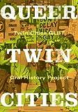 Queer Twin Cities, Kevin P. Murphy, 0816653208