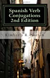 Spanish Verb Conjugations 2nd Edition, Kimberly Norton, 1482542919