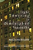 Light Lowering in Diminished Sevenths, Judy Kronenfeld, 1936482193
