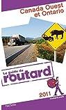 Guide du Routard Canada Ouest et Ontario 2011 par Josse