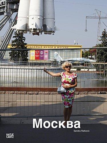 Sandra Ratkovic: Moskau Moscow Mockba