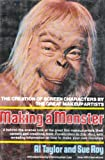 Making a Monster: The Creation of Screen Characters by the Great Makeup Artists [Over 400 illustrations]