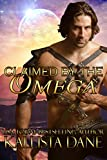 Claimed by the Omega: A Sci-Fi Alien Romance