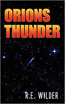 Book Captain Thom and Orions Thunder by Wilder, R. E. (2009)