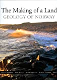 The Making of a Land - the Geology of Norway, I. B. Ramberg, I. Bryhni, A. Nottvedt, K. Rangnes, 8292394427