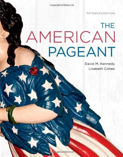 The American Pageant 15th Edition By Kennedy David M