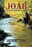 Joab: A Novel of the Old South