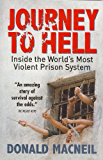 Journey To Hell: Inside the World's Most Violent Prison System