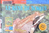 La Rana de Bosque, David M. Schwartz, 0836830008