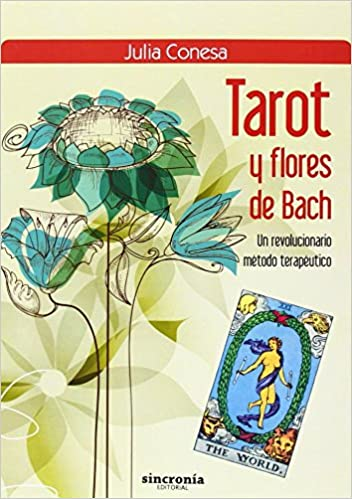 Tarot Y Flores De Bach: Amazon.es: Julia Conesa Lapena: Libros