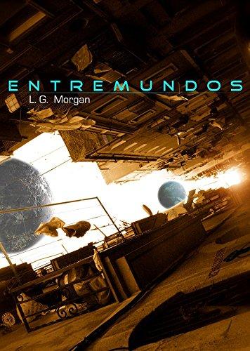 Entremundos (Spanish Edition)