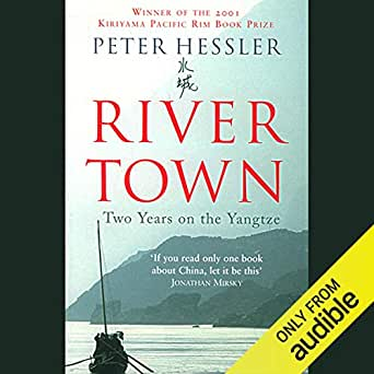 Amazon com: River Town: Two Years on the Yangtze (Audible