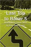 Last Trip to Baker 5, Diane Jepsen, 0595218806