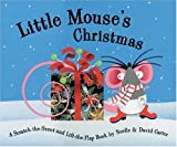 Little Mouse's Christmas, Noelle Carter, David A. Carter, 1581172265