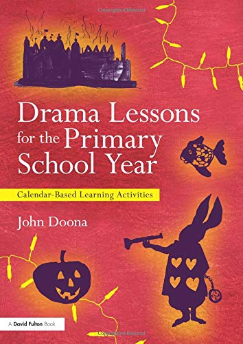 - Drama Lessons for the Primary School Year