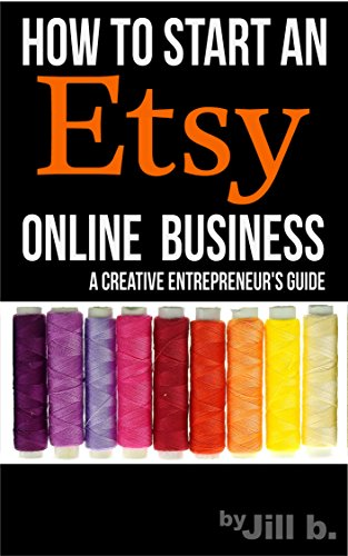 How To Start An Etsy Online Business: The Creative Entrepreneur's Guide (High Tech Bong)