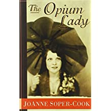 The Opium Lady