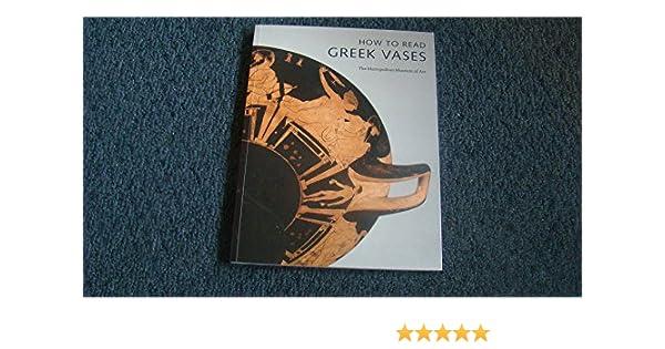 How To Read Greek Vases 9780300155235 Amazon Books