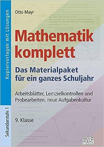 Mathematik komplett - 9. Klasse: Arbeitsblätter, Lernzielkontrollen ...