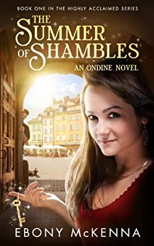 The Summer of Shambles (Ondine Book #1) (English Edition) de [McKenna, Ebony]