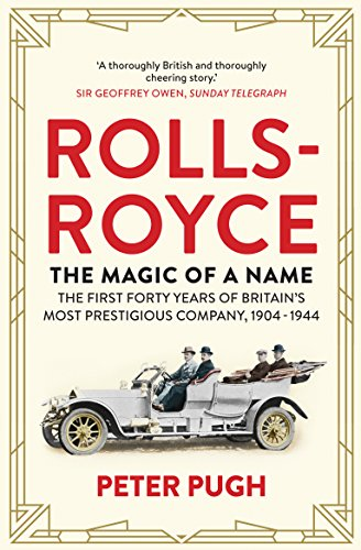 Spitfire Roll (Rolls-Royce: The Magic of a Name: The First Forty Years of Britain's Most Prestigious Company, 1904-1944)