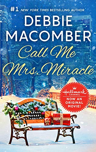 Call Me Mrs. Miracle (Christmas Macomber's Miracle Debbie)