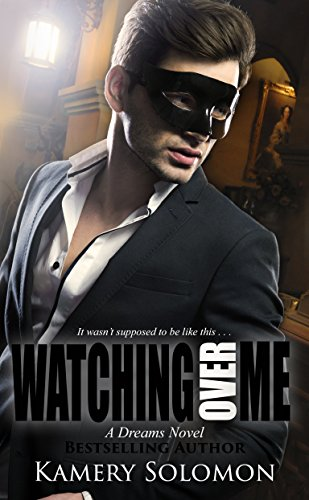 Watching Over Me: A Contemporary Romance