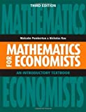Mathematics for Economists: An Introductory Textbook 3rd edition by Pemberton, Malcolm, Rau, Nicholas (2011) Paperback
