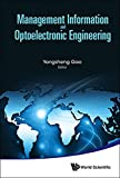 Management Information and Optoelectronic Engineering:Proceedings of the 2015 International Conference on Management, Information and Communication & ... on Optics and Electronics Engineering