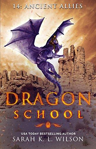 Dragon School: Ancient Allies by [Wilson, Sarah K. L.]