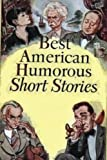 img - for The Best American Humorous Short Stories book / textbook / text book