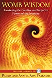 Tools to awaken the creative powers of the womb  • Contains exercises to open the womb's energetic pathways, release toxic emotions, and harness creative potential  • Reveals how the womb's energies are crucial for the spiritual shift of 2012: birthi...