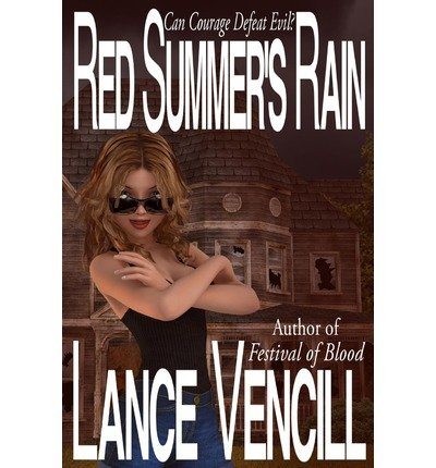[ { RED SUMMER'S RAIN: BOOK 1 OF THE RED SEASONS } ] by Vencill, Lance (AUTHOR) Jun-14-2013 [ Paperback ]