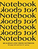 img - for Big & Bold Low Vision Notebook 160 Pages with Bold Lines 1/2 Inch Spacing: Notebook Not Ebook with yellow cover, distinct, thick lines offering high ... impaired for handwriting, composition, notes. book / textbook / text book
