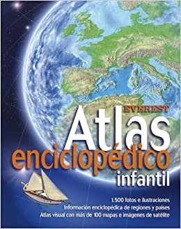 Atlas enciclopédico infantil (Atlas Everest): Amazon.es: Equipo ...